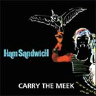 HAM Sandwich - Carry the meek (credits for certain tracks from this album)