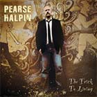 Pearse Halpin - The Trick to Livin