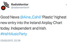 Plastic is the Highest new entry into Ireland Airplay Chart