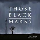 Those Black Marks release the debut album 'Darwinian'